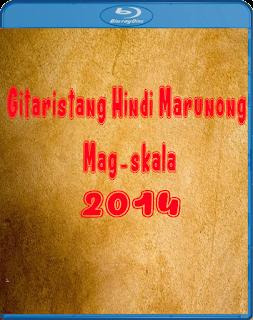 Gitaristang Hindi Marunong Mag-skala 2014