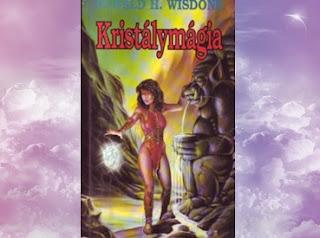 Donald H. Wisdone Kristálymágia fantasy regény