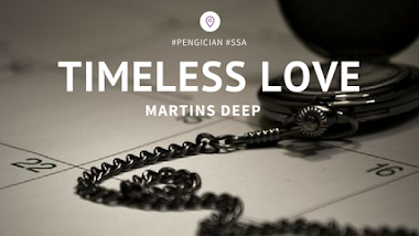 Featured Poem: Timeless Love - by Martins Deep