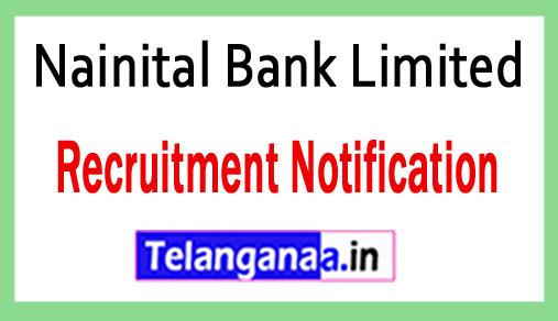 Nainital Bank Limited Recruitment Notification