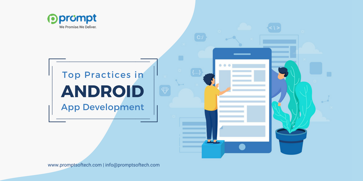 Top Practices in Android App Development