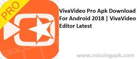 VivaVideo Pro Apk 2018-www.missingapk.com