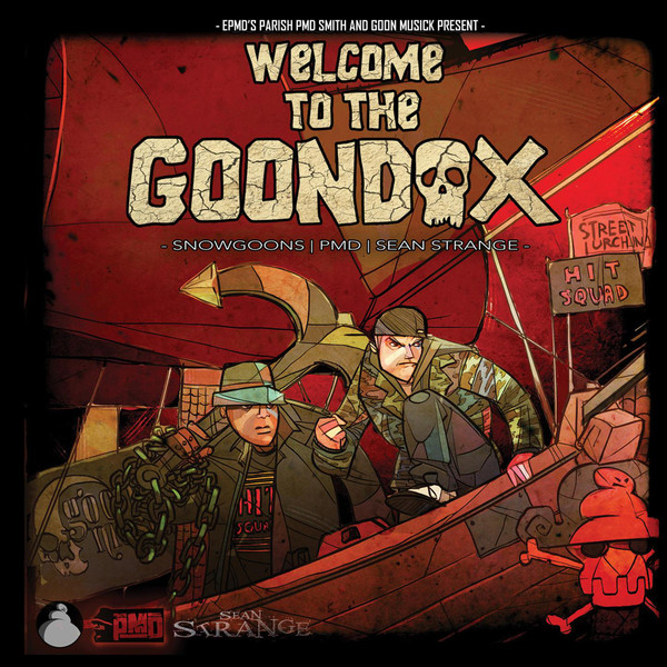 EPMD's Parish PMD Smith, Snowgoons & Sean Strange - Welcome To the Goondox (Deluxe Version)  Cover