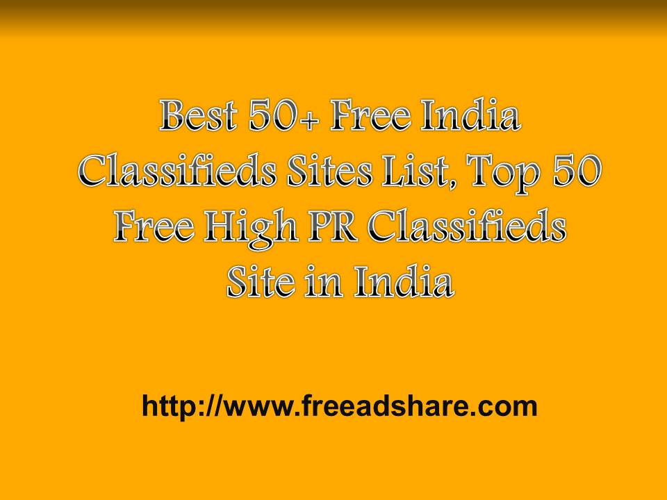 Best 50+ Free Indian Classifieds Sites | Top 100 Post Free