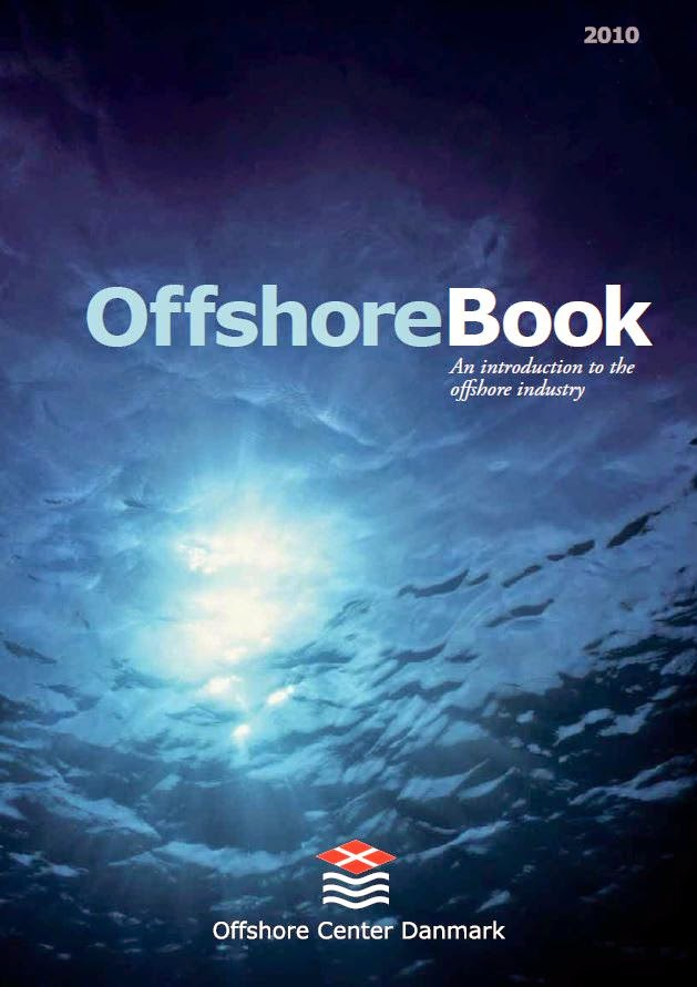 Offshore Book - An introduction to the offshore industry, oleh Offshore Center Danmark
