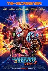 Guardianes de la galaxia Vol. 2 (2017) TS-Screener