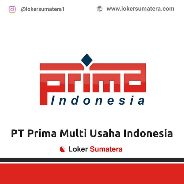 Lowongan Kerja Dumai, PT Prima Multi Usaha Indonesia Juni 2021