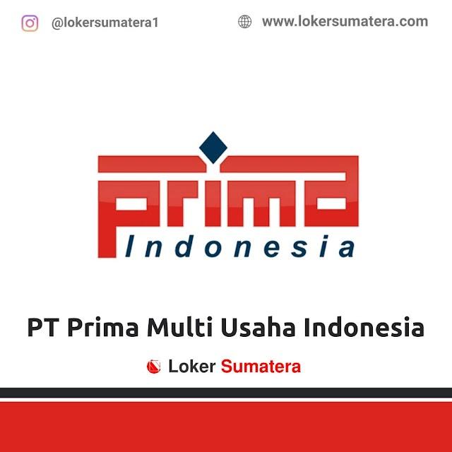 Lowongan Kerja Pelalawan, PT. Prima Multi Usaha Indonesia Agustus 2021