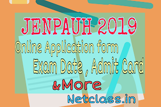 WBJEEB JENPAUH 2019 : Online Application Form, Eligibility Criteria, Exam Dates, Admit Card and More