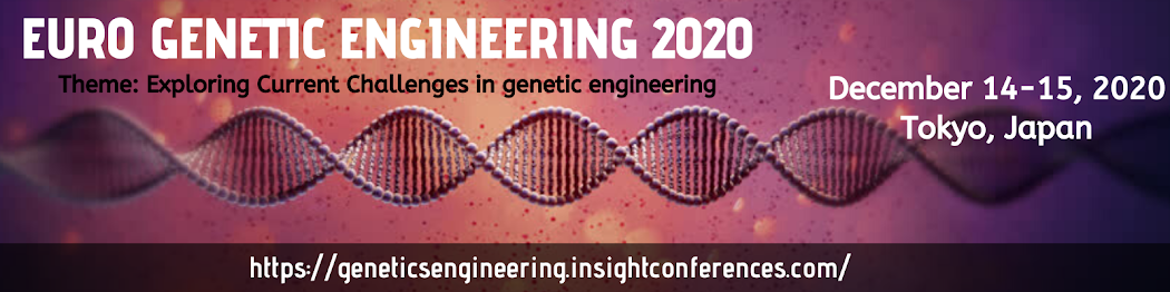 New Frontiers on  Genetics Research & Advanced Techniques December 14-15, 2020 Tokyo, Japan