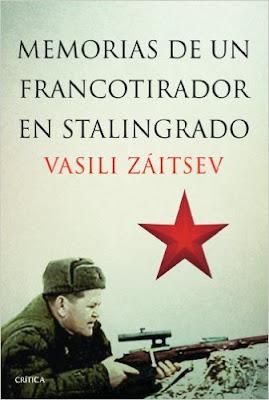 Memorias de un francotirador en Stalingrado de Vasili Záitsev