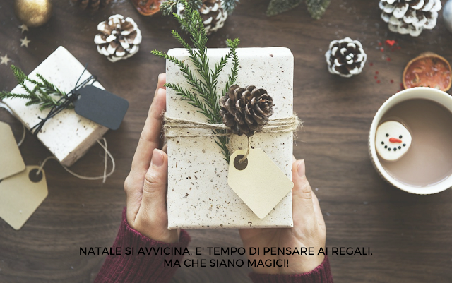 10 REGALI MAGICI +1 DA METTERE SOTTO L'ALBERO