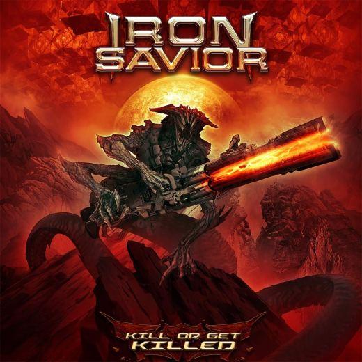 IRON SAVIOR - Kill Or Get Killed (2019) full