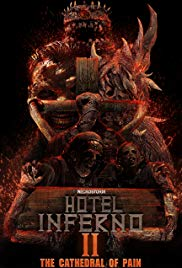 Watch Hotel Inferno 2: The Cathedral of Pain Online Free 2018 Putlocker