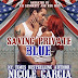 Audible Review - 5 Stars - Saving Private Blue: A Soldier to Love, Book 1 by Nicole Garcia