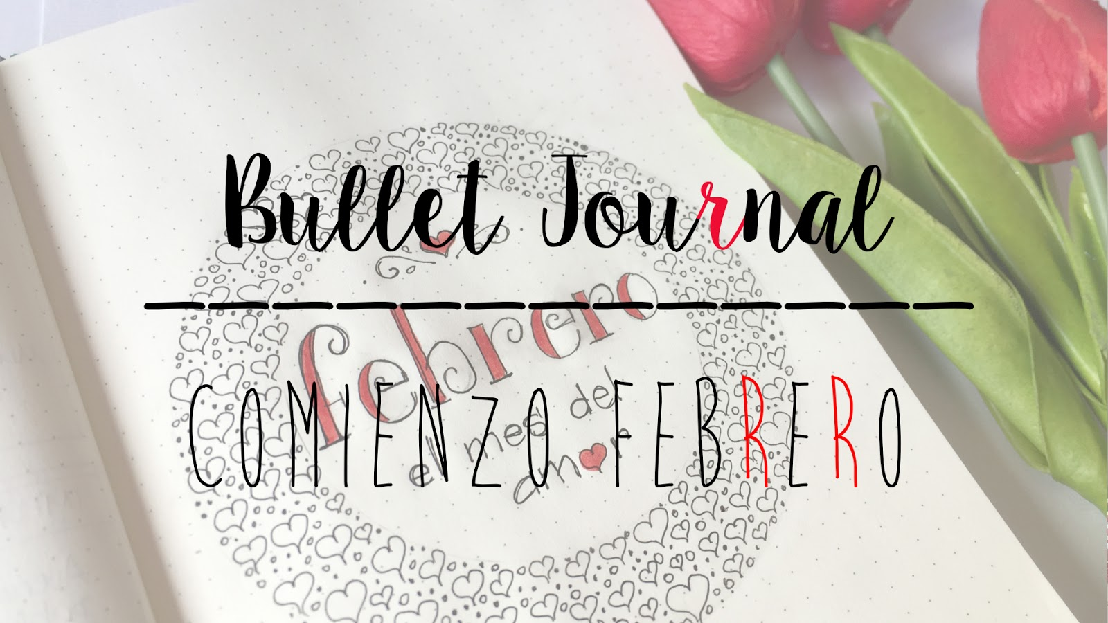 BULLET JOURNAL: PORTADA FEBRERO