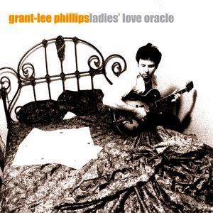 GRANT LEE PHILLIPS - Ladies' love oracle