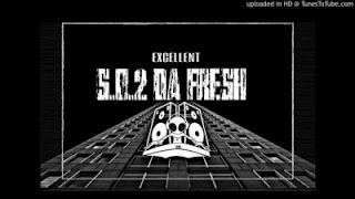 DJ Excellent – S.O.2 Da Fresh Afro Mix