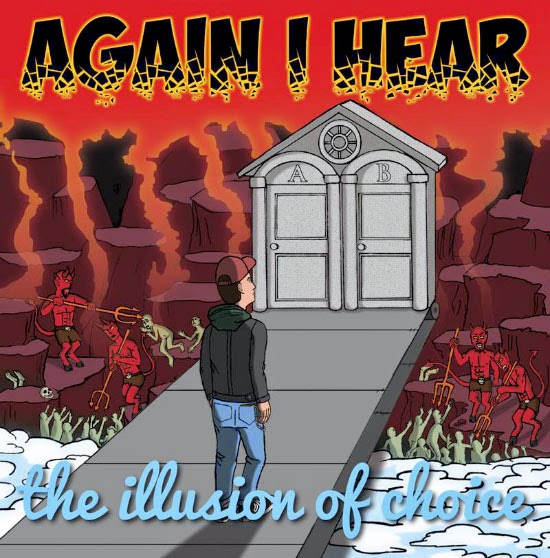 <center>Again I Hear stream new album 'The Illusion of Choice'</center>