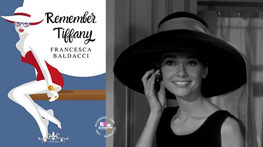 Recensione: Remember Tiffany, di Francesca Baldacci