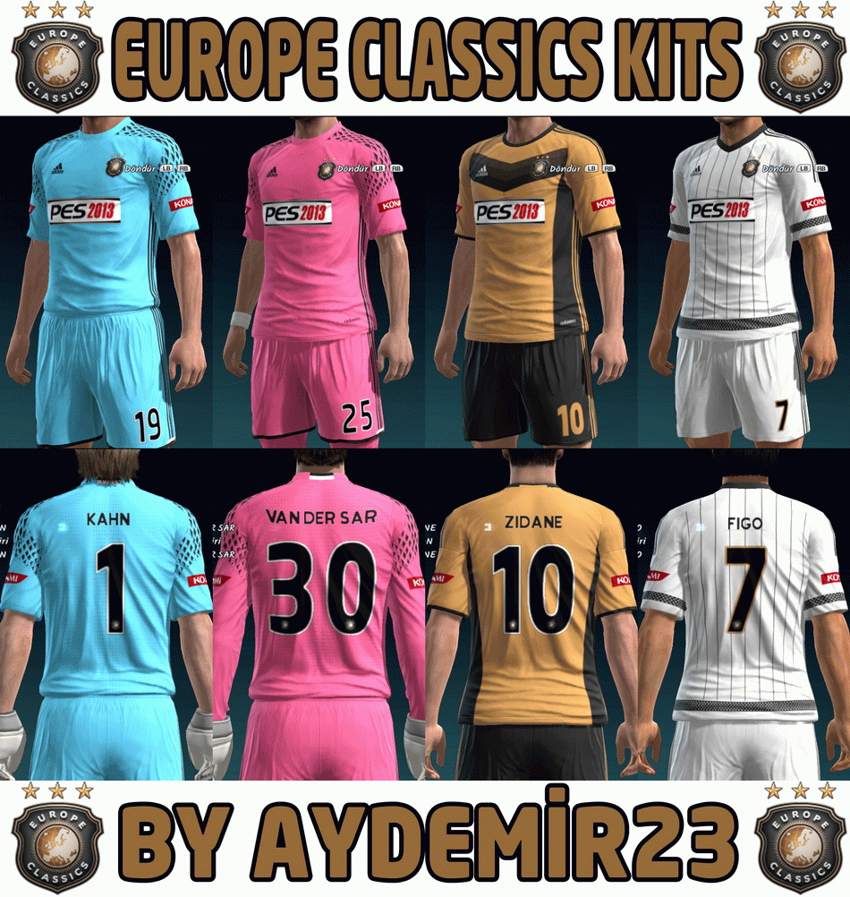 PES 2013 EUROPE CLASSICS KITS BY AYDEMIR23