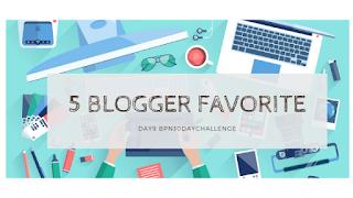 5 Blogger Favorite