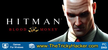 Hitman Blood Money Free Download Full Version Game PC