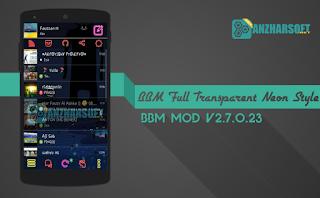 BBM Mod Full Transparent Neon Style Apk
