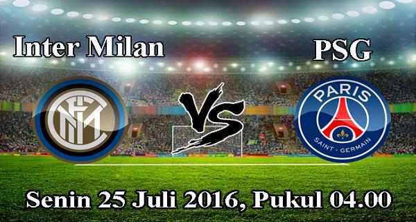 prediksi bola inter milan vs paris saint germain 25 juli 2016