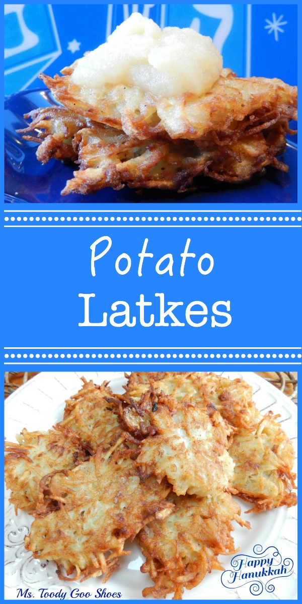 Potato Latkes | Ms. Toody Goo Shoes
