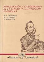Introducción a la enseñanza de la lengua y la literatura españolas