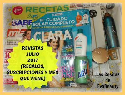 Revistas Julio 2017 (Revistas, Suscripciones y mes que viene)