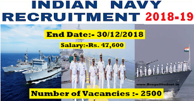 Indian Navy SSR Recruitment 2018-19 - Apply Online for 2500 Sailor Post - www.BengalStudent.in