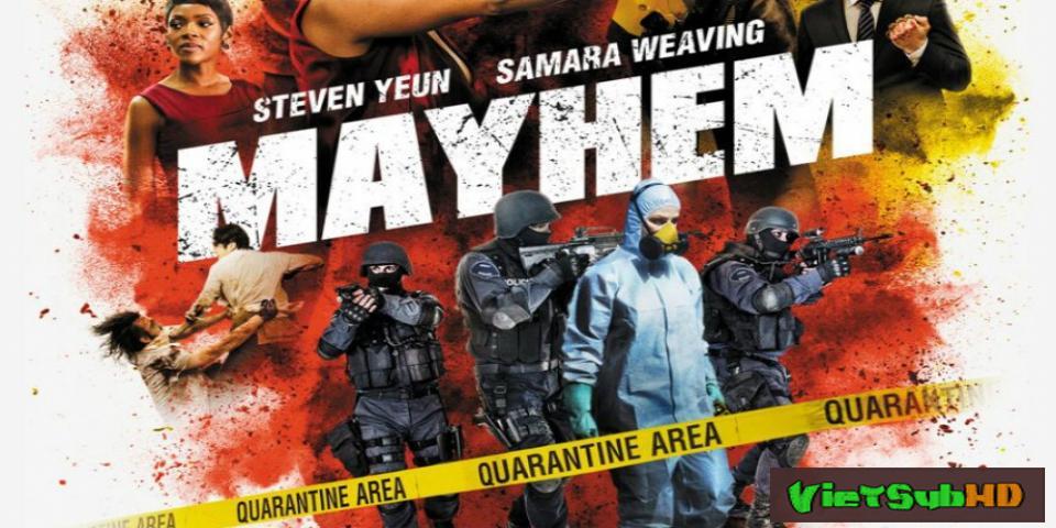 Phim Vi Rút Cuồng Loạn VietSub HD | Mayhem 2017