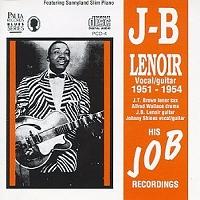 J.B. Lenoir · His JOB recordings 1951-1954