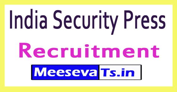 India Security Press Recruitment