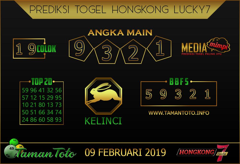 Prediksi Togel HONGKONG LUCKY7 TAMAN TOTO 09 FEBRUARI 2019