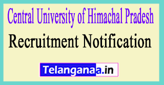 Central University of Himachal Pradesh Recruitment Notification 2017