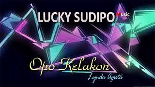 Opo Kelakon - Lynda Agista - Lucky Sudipo Music Pacitan