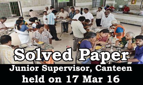 Kerala PSC - Solved Paper Junior Supervisor, Canteen