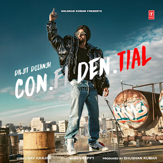 Con.Fi.Den.Tial Lyrics - Diljit Dosanjh | Full Album Song