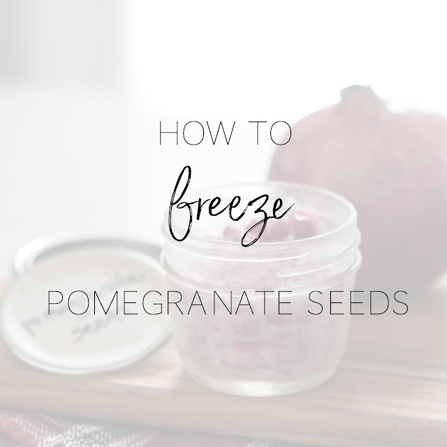 How to Freeze Pomegranate Seeds  | personallyandrea