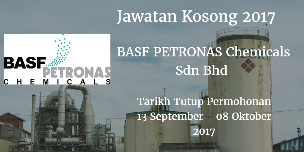 Jawatan Kosong BASF PETRONAS Chemicals Sdn Bhd  13 September - 08 Oktober 2017