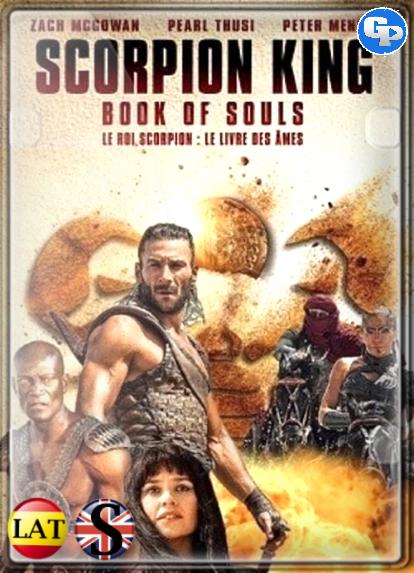 The Scorpion King: Book Of Souls (2018) HD 1080P LATINO/INGLES