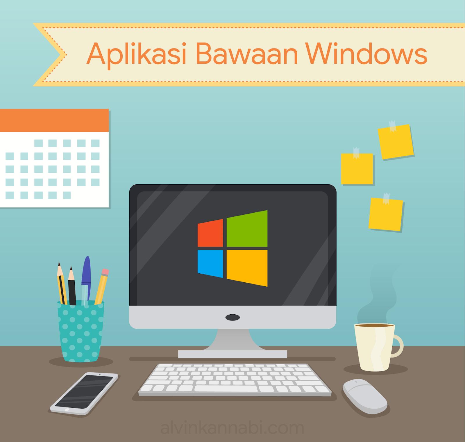 aplikasi-bawaan-windows-terbaik
