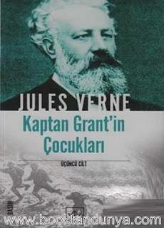 Jules Verne - Kaptan Grant'in Çocukları Cilt III