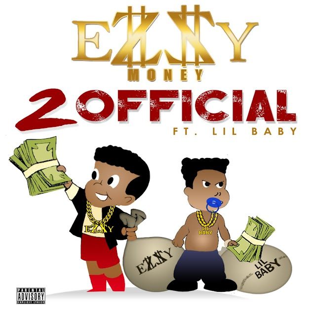 "Listen to ""2Official"" by Ezzy Money x Lil Baby Produced by Bugatti On Da Beat (((AUDIO)))"