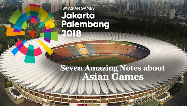 18th Asian Games in Jakarta