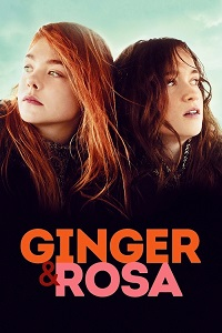 Watch Ginger & Rosa Online Free in HD