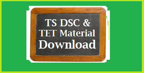 TS DSC ( Teachers Selection Test TST ) and TET Material Free PDF Download Telangana Govt has issued Teachers Eligibility Test Notification and Online Application is started. Telangana TET is going to be held on 23.07.2017 | Telangana Teachers Selection Test Notification 2017 will be released soon after anouncing the TET Results | DSC is named as Telangana Teachers Selection Test OR Teachers Recruitment Test TRT. All Aspirants have started preparation for TET as well as TST or TRT in Telangana | | Here TSTEACHERS.IN is trying to provide some Study Material for those who are going to write TSTET 2017 and as well as TS TST 2017 | They may Download Free PDF material Online ts-dsc-teachers-selection-test-tst-tet-material-pdf-download